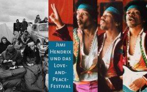 JIMI HENDRIX UND DAS LOVE-AND-PEACE-FESTIVAL