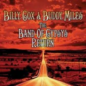 BILLY COX & BUDDY MILES: THE BAND OF GYPSYS RETURN