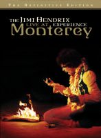 Jimi Hendrix Experience: Live At Monterey (Definitive Edition)