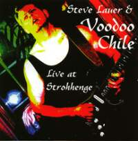 Steve Lauer & Voodoo Chile Live At Strohhenge