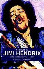 Tribute to Jimi Hendrix - Frank Schäfer Buch